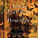 Honeydew: Stories Audiobook by Edith Pearlman Narrated by Suzanne Toren