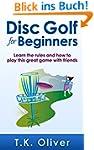 Disc Golf for Beginners: Learn the ru...