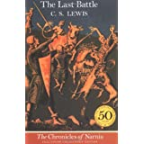 The Last Battle (The Chronicles of Narnia, Book 7) ~ C. S. Lewis