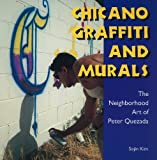 Chicano Graffiti and Murals: The Neighborhood Art of Peter Quezada (Folk Art and Artists Series)