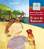 img - for El Loro De Robinson / Robinson's Parrot (Montana Encantada) (Spanish Edition) book / textbook / text book