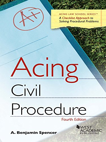Acing Civil Procedure, 4th (Acing Series), by Adam Spencer