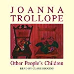 Other People's Children | Joanna Trollope
