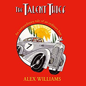 The Talent Thief | [Alex Williams]