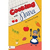 Cooking with Nana: Holiday Crafts and Recipes for Kids | [Nancy Cody]