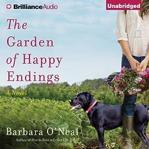 The Garden of Happy Endings: A Novel | [Barbara O'Neal]