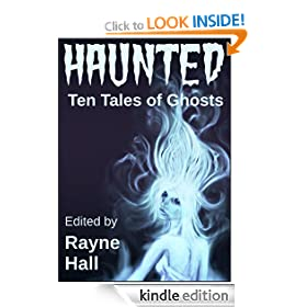 Haunted: Ten Tales of Ghosts (Ten Tales Fantasy & Horror Stories)