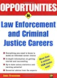 Opportunities in Law Enforcement and Criminal Justice Careers Rev. Ed.