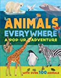 img - for Animals Everywhere: A Pop-Up Adventure by Deutch, Yvonne (2013) Hardcover book / textbook / text book
