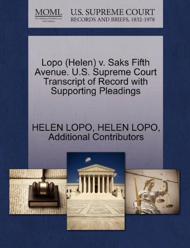 lopo-helen-v-saks-fifth-avenue-us-supreme-court-transcript-of-record-with-supporting-pleadings