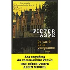 Le carré de la vengeance - Pieter Aspe