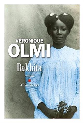 Bakhita  [Veronique Olmi] (Tapa Blanda)