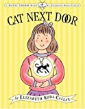 img - for The Cat Next Door (Magic Charm Book) book / textbook / text book
