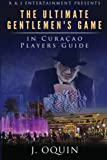 The Ultimate Gentlemen's Game in Curacao: Poker Players Guide