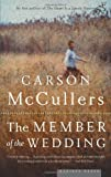The Member of the Wedding (0618492399) by Carson McCullers