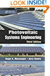 Photovoltaic Systems Engineering, Thi...