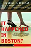 It Happened in Boston? (20th Century Rediscoveries) (0812970667) by Russell H. Greenan