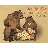 Boucles d'Or et les trois ourspar Gerda Muller