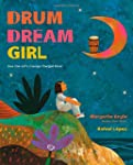 Drum Dream Girl: How One Girl's Coura...