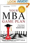 Your MBA Game Plan, Third Edition