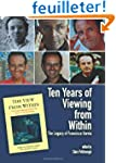 Ten Years of Viewing from Within: The...