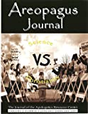 img - for Science vs. Christianity. The Areopagus Journal of the Apologetics Resource Center. Volume5, Number1. book / textbook / text book