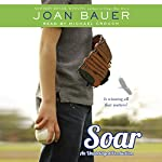 Soar | Joan Bauer