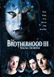 The Brotherhood III [DVD] Young Demons