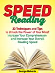 Speed Reading: 33 Techniques and Tips...