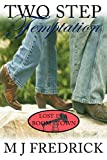 Two Step Temptation (Lost in a Boom Town Book 3)