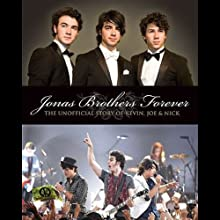 Jonas Brothers Forever (       UNABRIDGED) by Susan Janic Narrated by Cassandra Morris