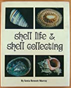 Shell life & shell collecting by Murray,…