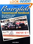 Powerglide Trans HP1355: How to Rebui...