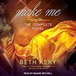 Make Me | Beth Kery
