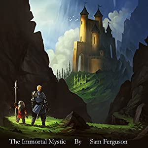 The Immortal Mystic Audiobook