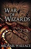 War of Wizards (The Dark Citadel Book 5)