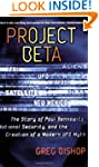Project Beta: The Story of Paul Benne...