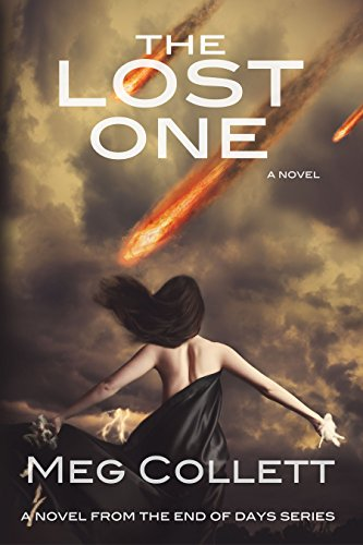 Meg Collett - The Lost One (End of Days Book 2)