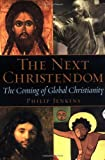 The Next Christendom: The Coming of Global Christianity (0195168917) by Philip Jenkins