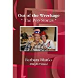 Out of the Wreckage: The Pop Stories ~ Barbara Blanks