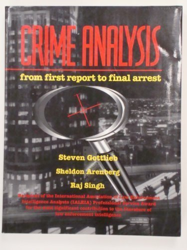 Crime analysis: From first report to final arrest