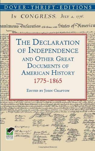 The Declaration of Independence and Other Great Documents...