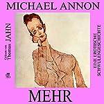Mehr: Eine erotische Schwulengeschichte | Michael Annon