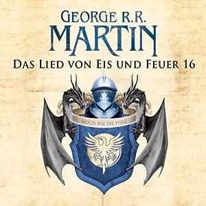 Game of Thrones - Das Lied von Eis und Feuer 16 Hörbuch