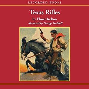Texas Rifles Audiobook