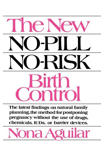 The New No-Pill No-Risk Birth Control