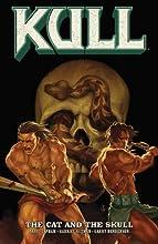 Kull Volume 3 The Cat and the Skull