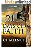 21 Days of Faith Challenge (A Life of Faith)
