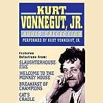 The Kurt Vonnegut, Jr. Audio Collection   Kurt Vonnegut