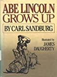 Abe Lincoln Grows Up (0152010378) by Carl Sandburg